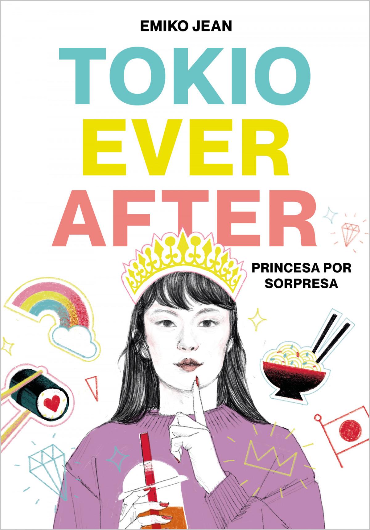 Tokyo Ever After. Princesa por sorpresa 9788418483042
