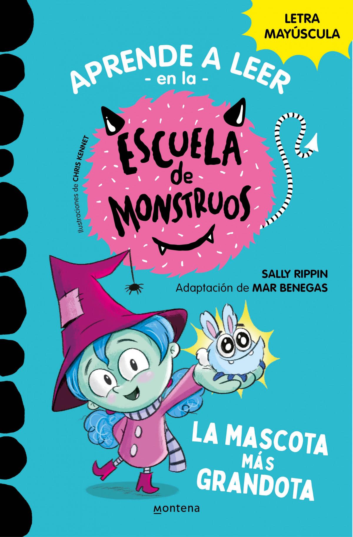 Aprender a leer en la Escuela de Monstruos 1 La mascota más grandota (Aprender a leer en la E