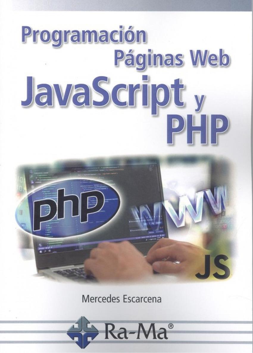 PROGRAMACIÓN PÁGINAS WEB JAVASCRIPT Y PHP 9788418551130
