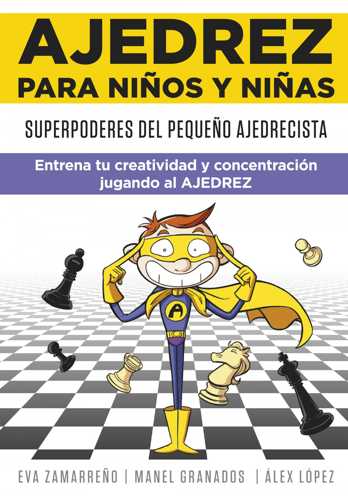 Superpoderes del pequeño ajedrecista 9788418594113