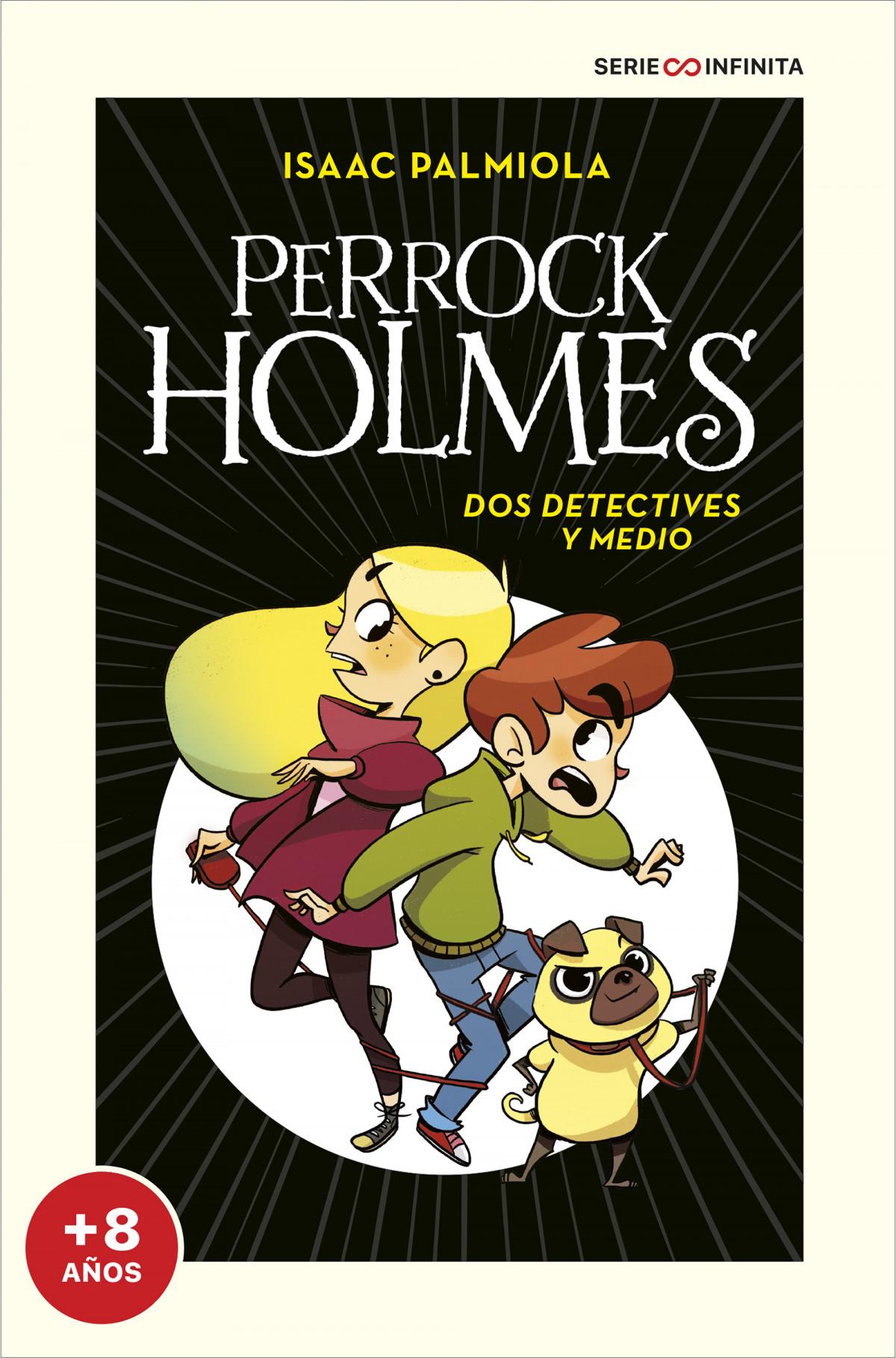 Dos detectives y medio (EDICIÓN ESCOLAR) (Serie Perrock Holmes 1) 9788418594496