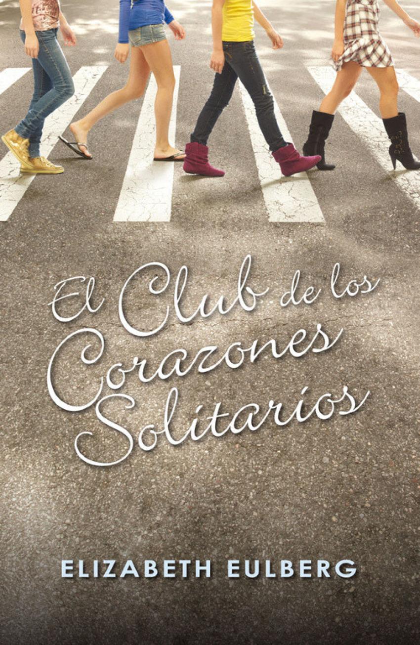 El Club de los Corazones Solitarios 9788420405803