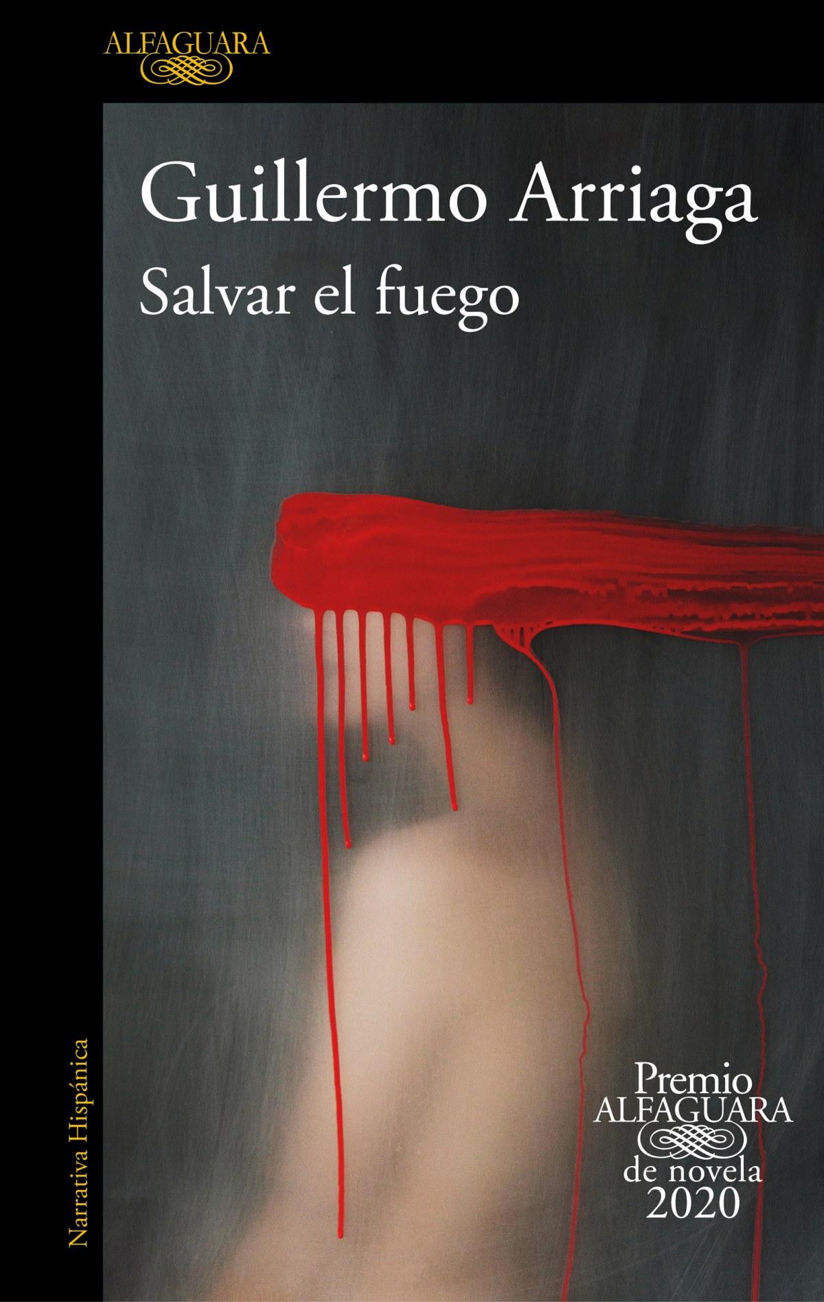 Salvar el fuego (Premio Alfaguara de novela) 9788420439303
