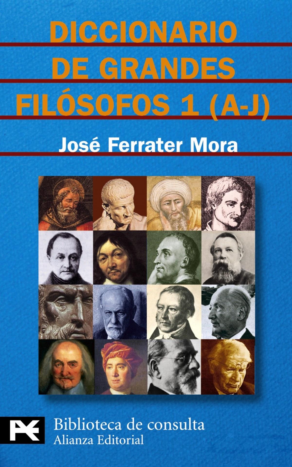 Diccionario de grandes filósofos, 1 (A-J) 9788420673134