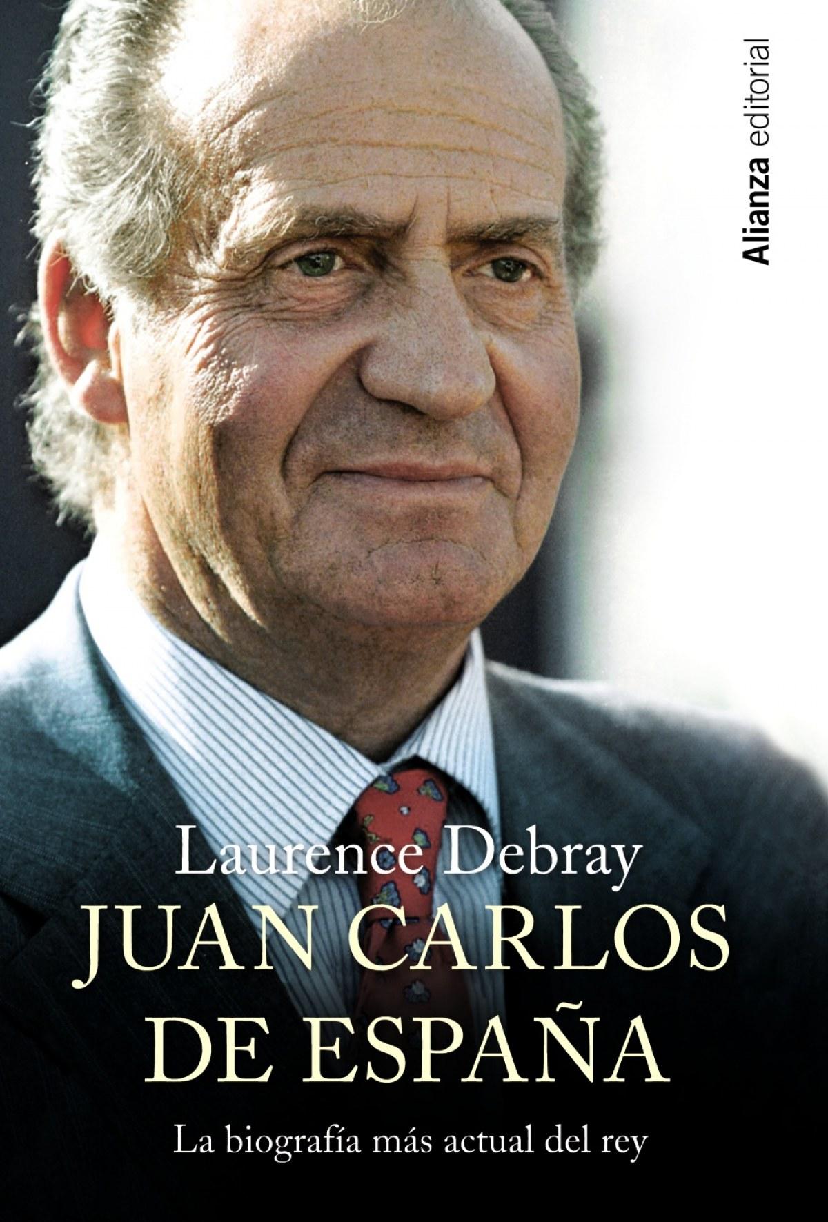 Juan Carlos de España: la biograf¡a más actual del Rey 9788420690780