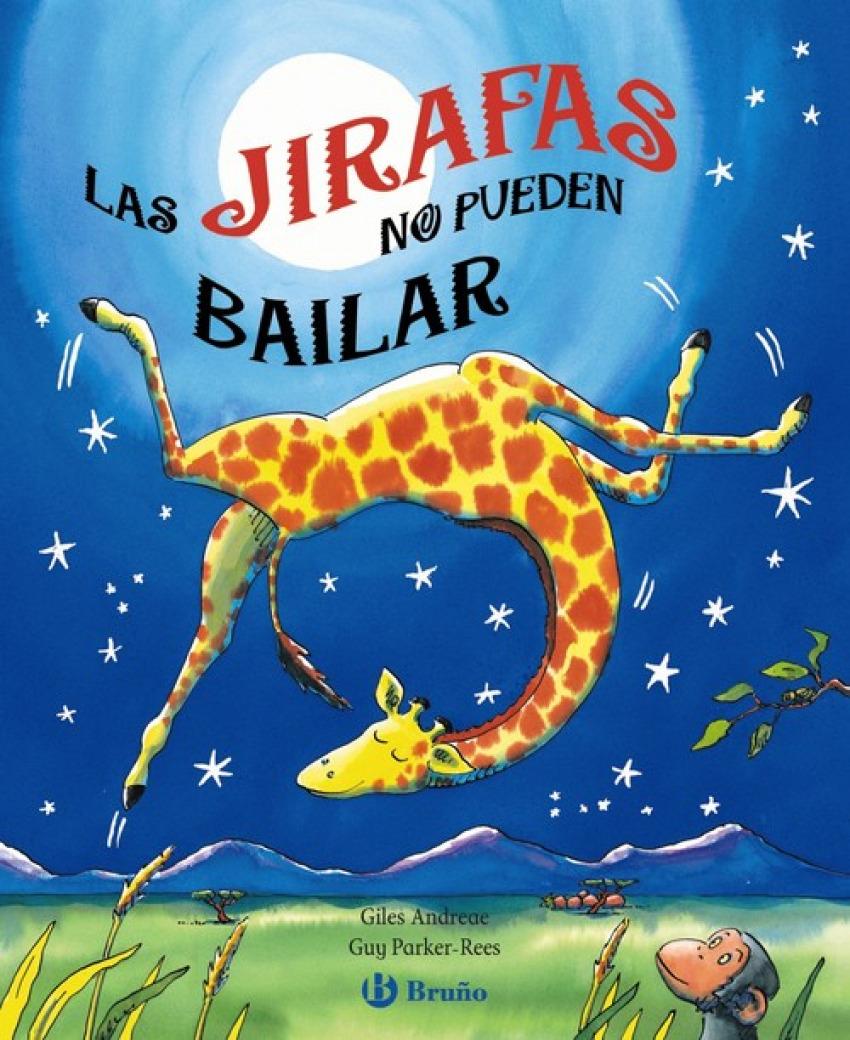 Las jirafas no pueden bailar 9788421683125