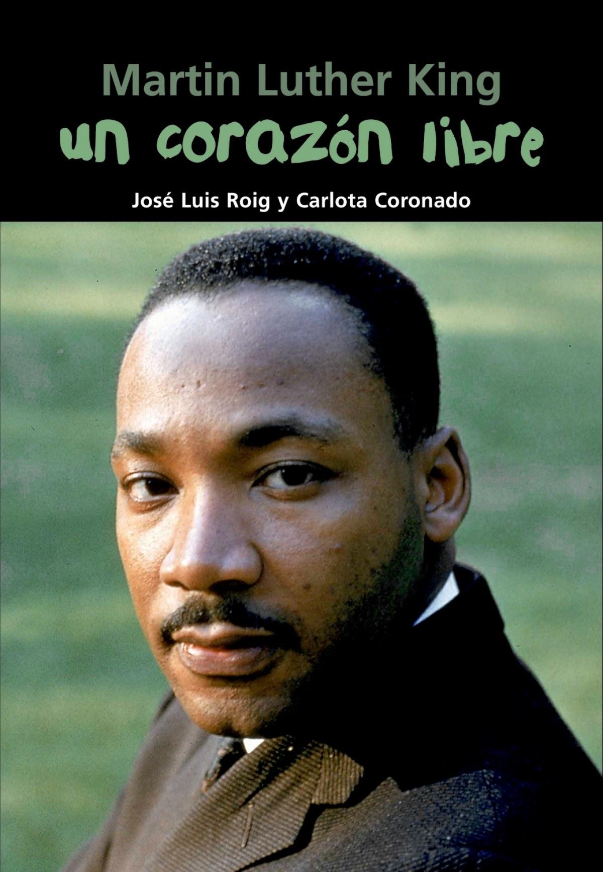 Un corazón libre (Martin Luther King) 9788421843352