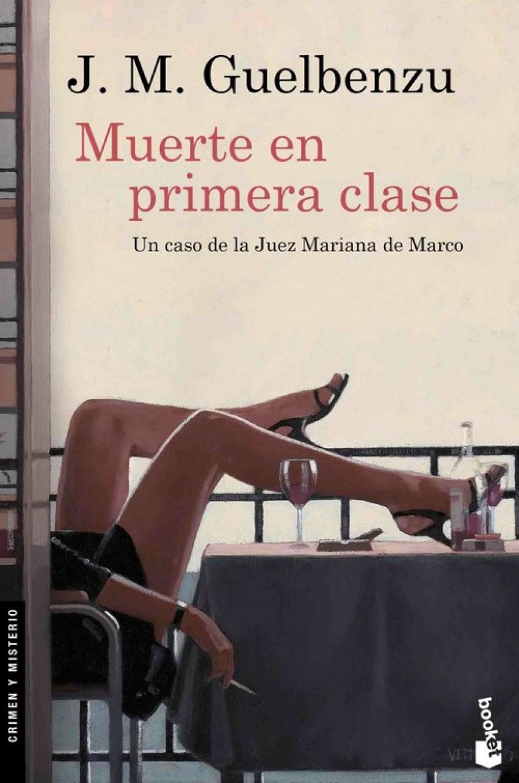 MUERTE EN PRIMERA CLASE 9788423352050