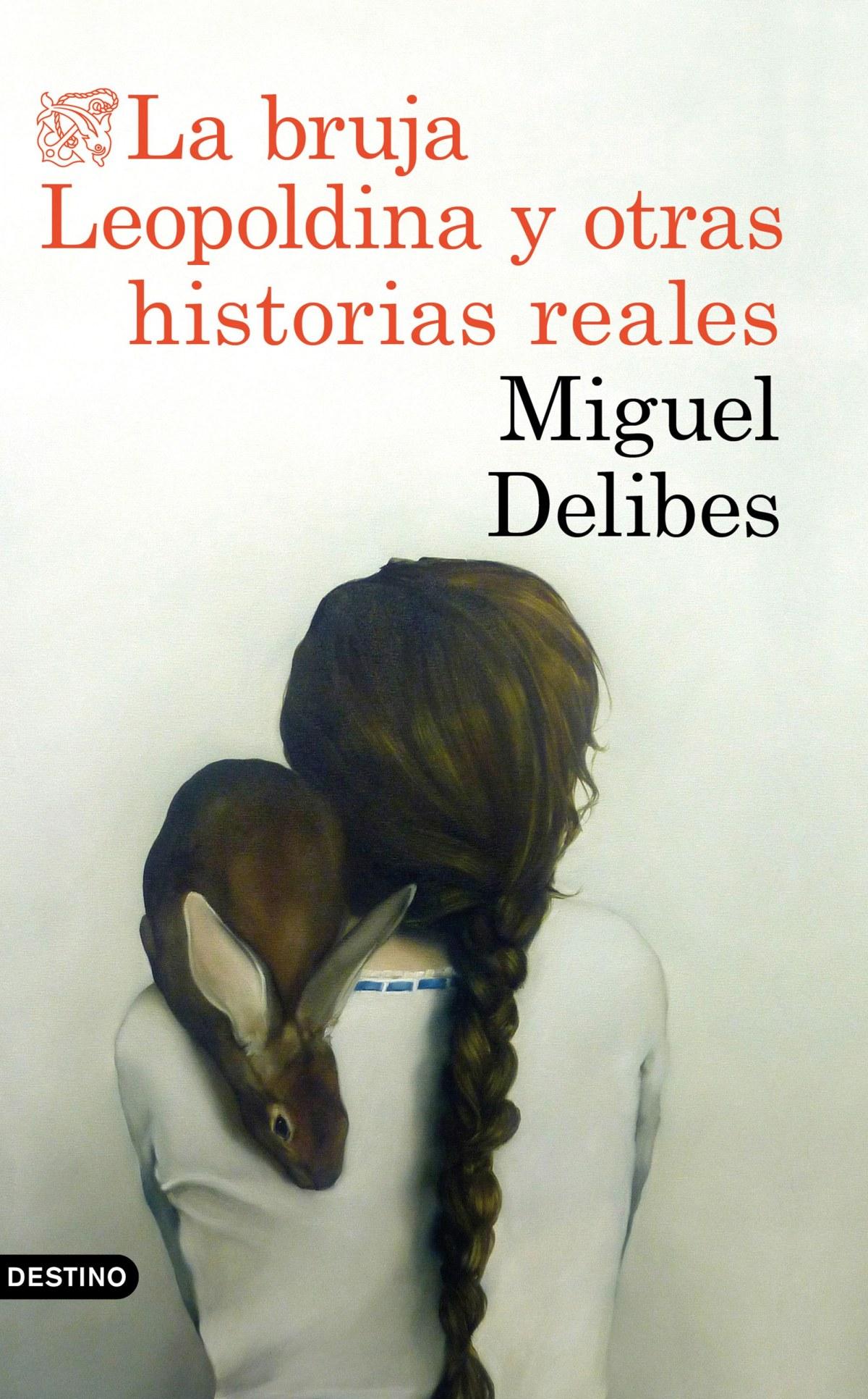 LA BRUJA LEOPOLDINA Y OTRAS HISTORIAS REALES 9788423353880