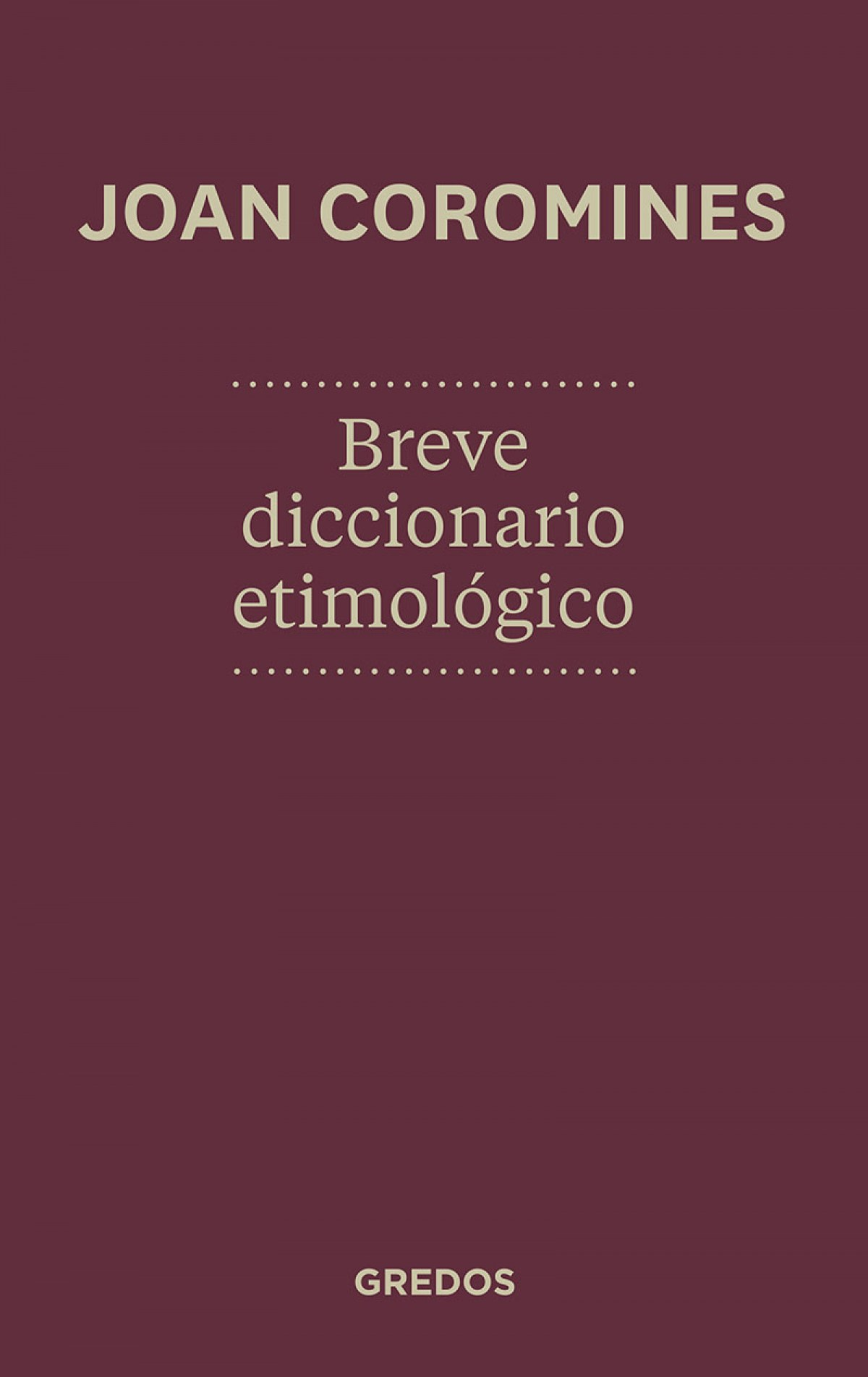 Breve diccionario etimologico 2012 9788424923648