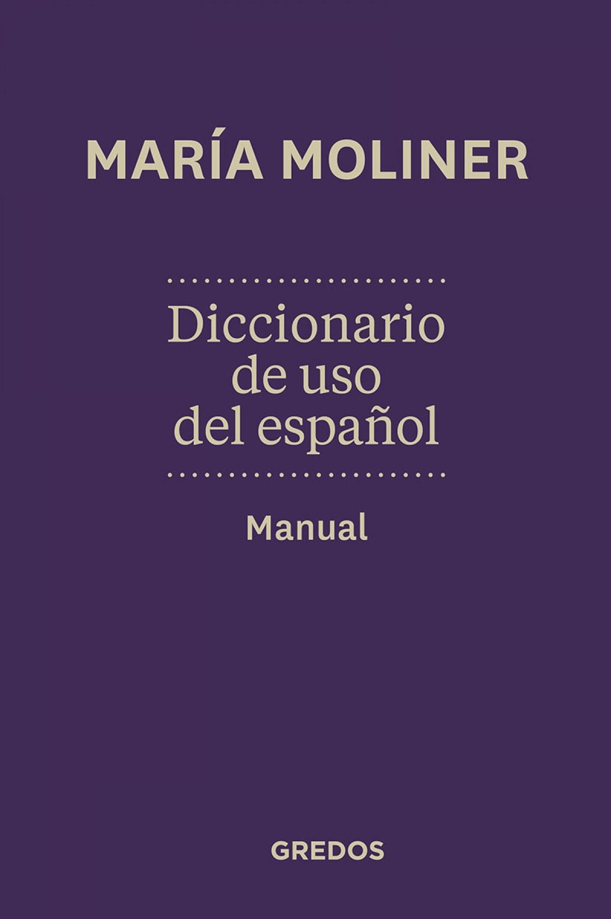 Diccionario de uso de español. Due. N.Ed 9788424936372