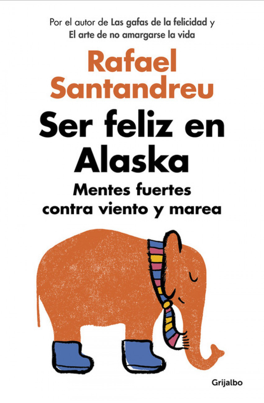 Ser feliz en Alaska 9788425353840
