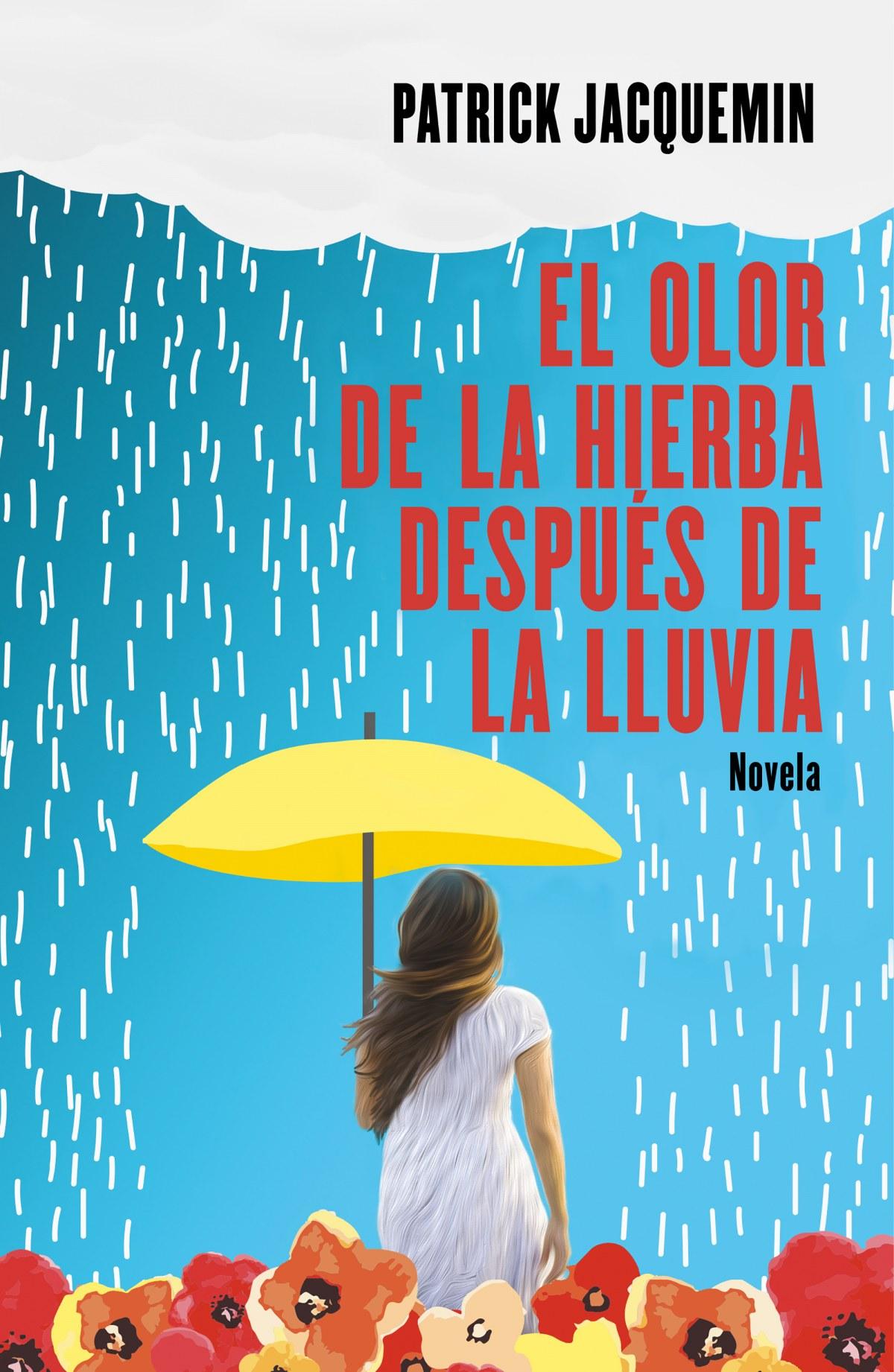 EL OLOR DE LA HIERBA DESPUES DE LA LLUVIA 9788425357367