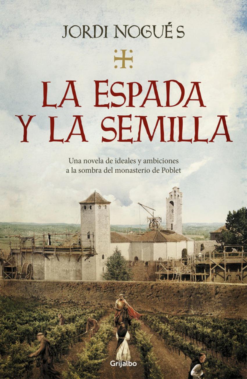 LA ESPADA Y LA SEMILLA 9788425357848
