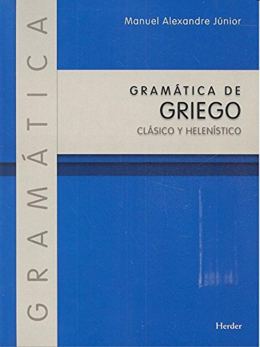 GRAMÁTICA DE GRIEGO CLÁSICO Y HELENÍSTICO 9788425439209