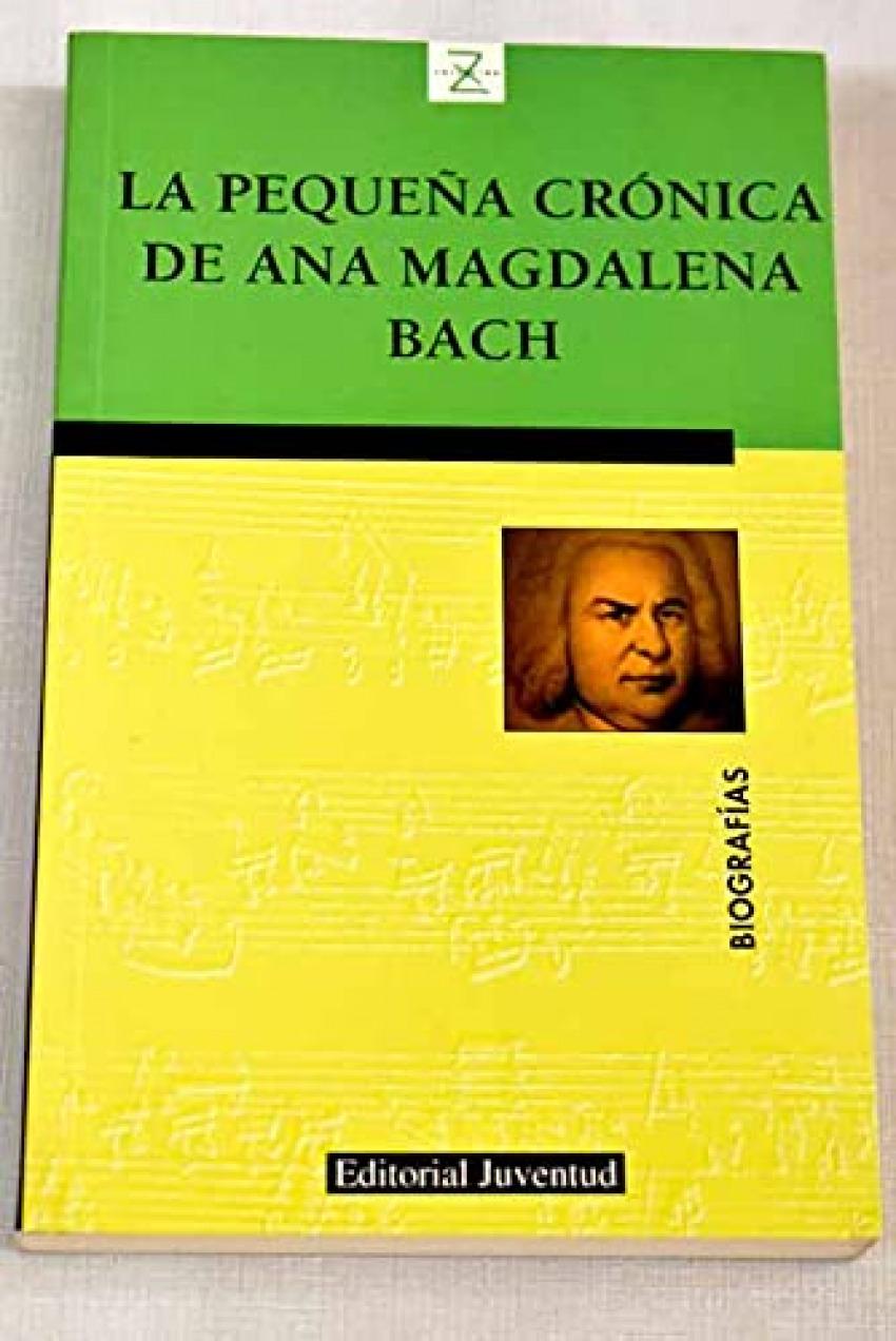 La pequeña crónica de Ana Magdalena Bach 9788426127976