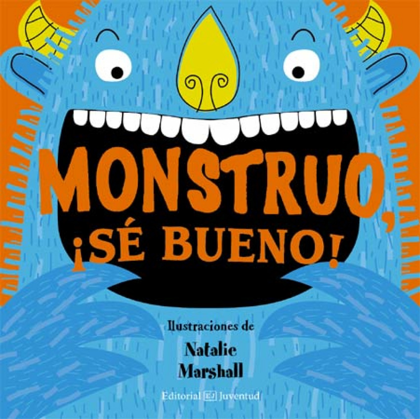 Monstruo, ¡sé bueno! 9788426140227