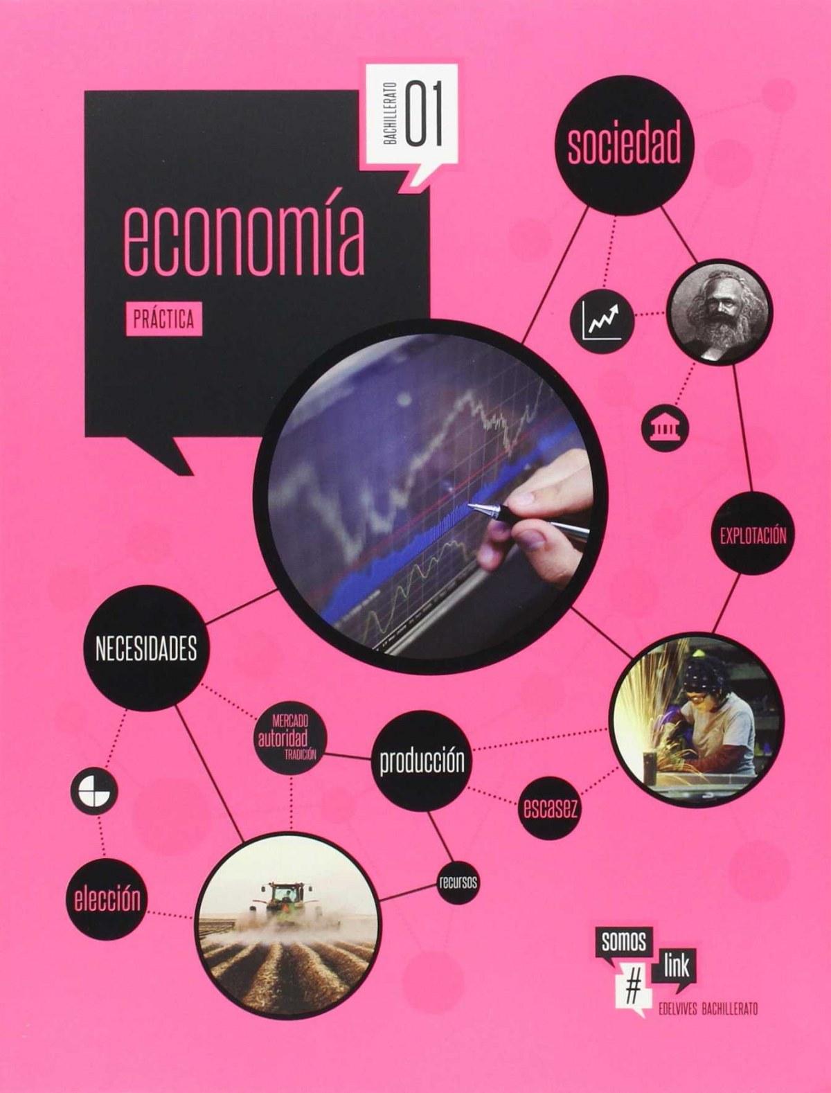 Econom¡a 1o.bachillerato. Somoslink 9788426399625