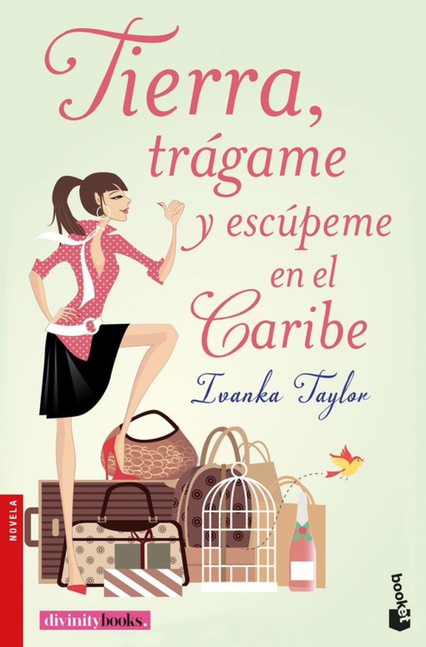 TIERRA, TRAGAME Y ESCUPEME EN EL CARIBE 9788427043664