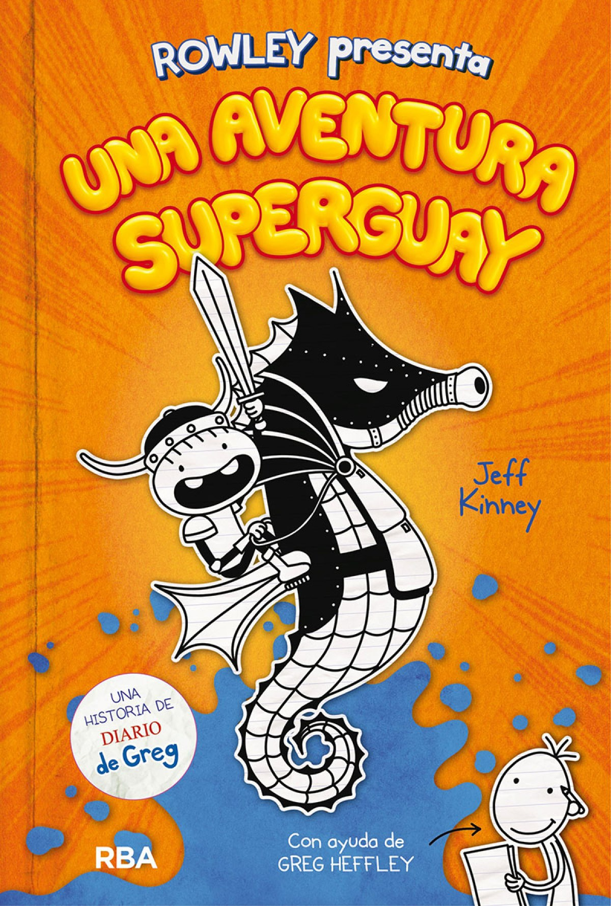Rowley presenta una aventura superguay 9788427221130