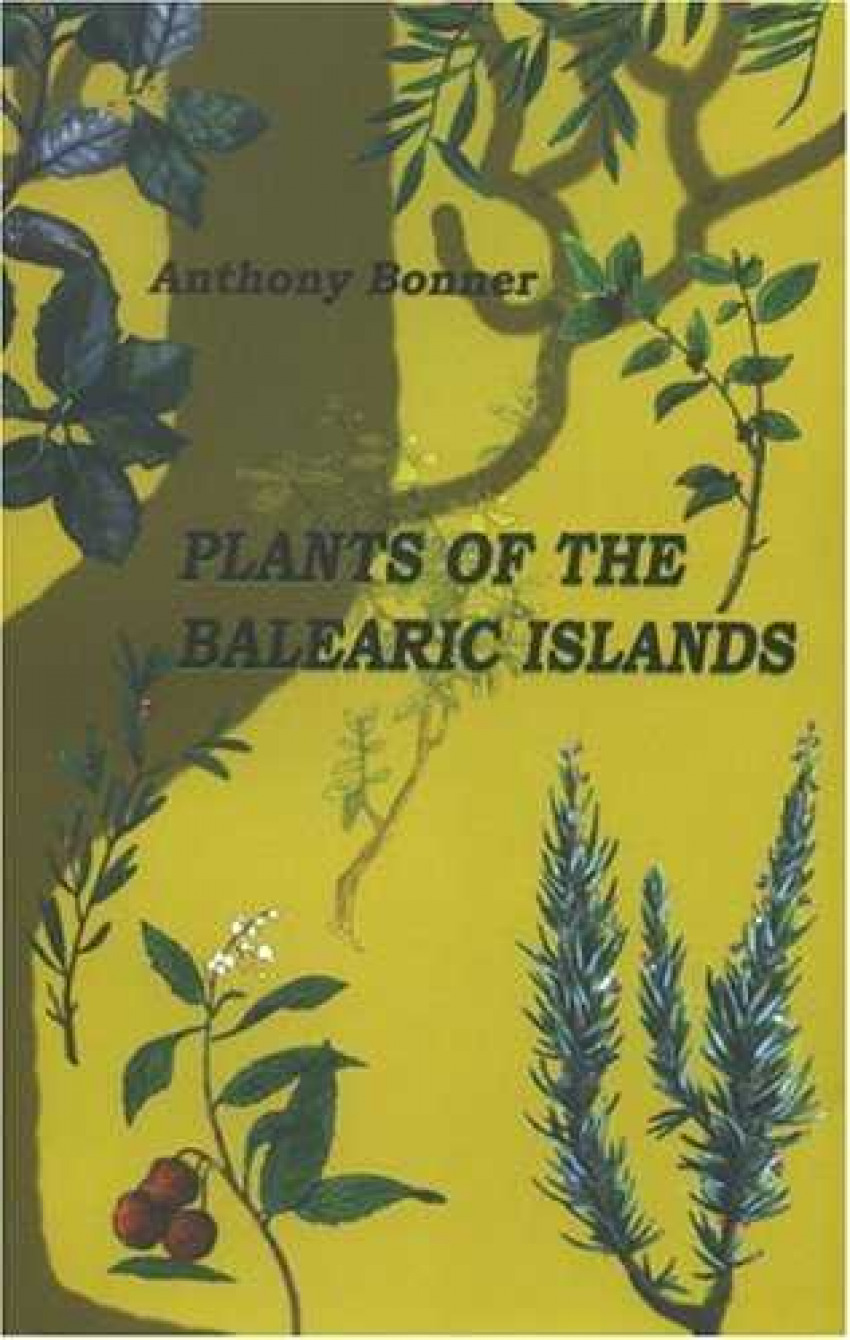 PLANTS OF THE BALEARIC ISLANDS -N.E 9788427308749
