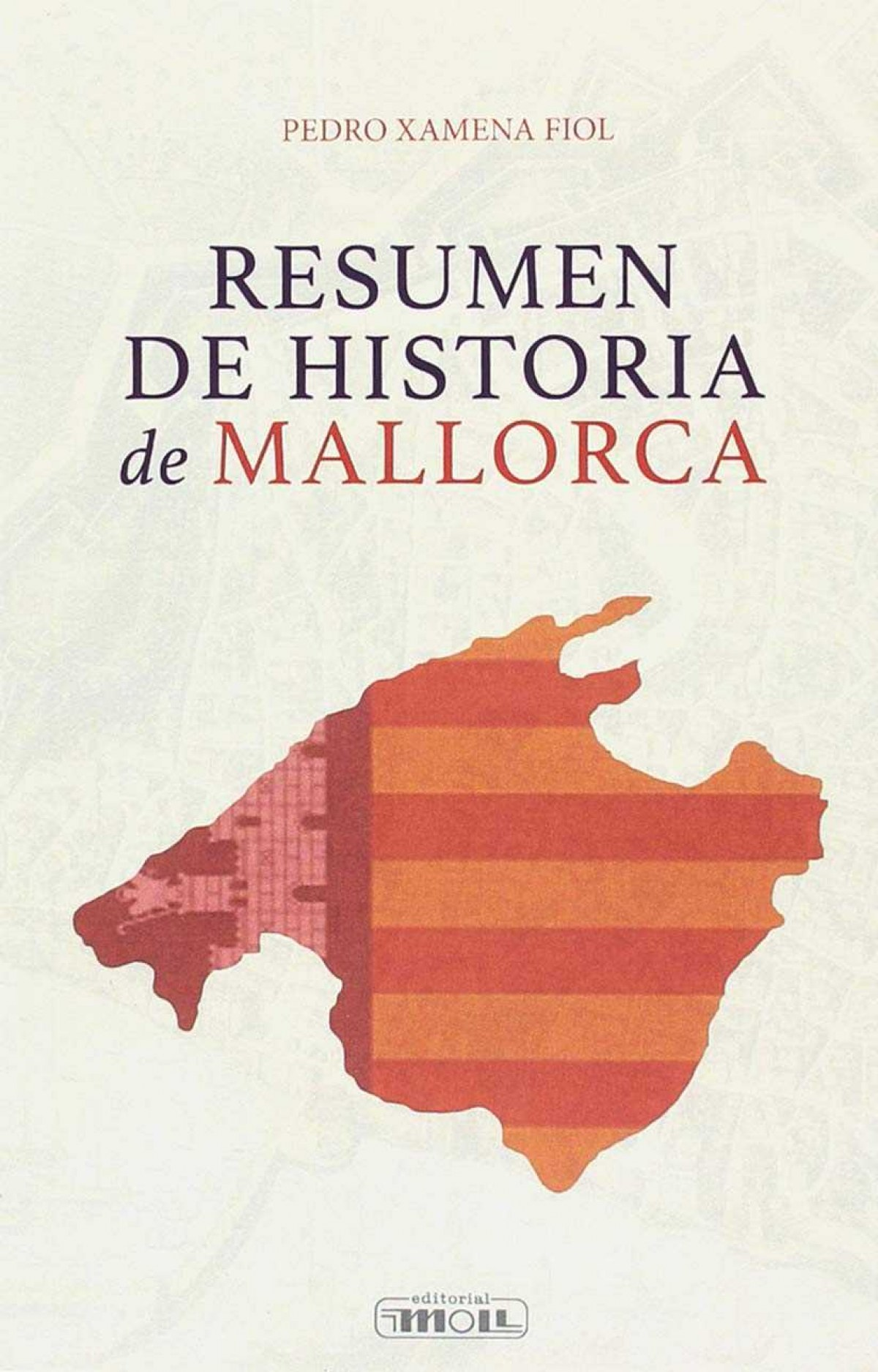 RESUMEN DE HISTORIA DE MALLORCA 9788427315068