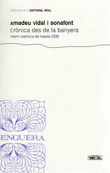 CRONICA DES DE LA BANYERA-PREMI MCA.2006 9788427351356