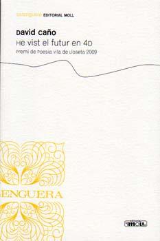 HE VIST EL FUTUR EN 4D 9788427351523
