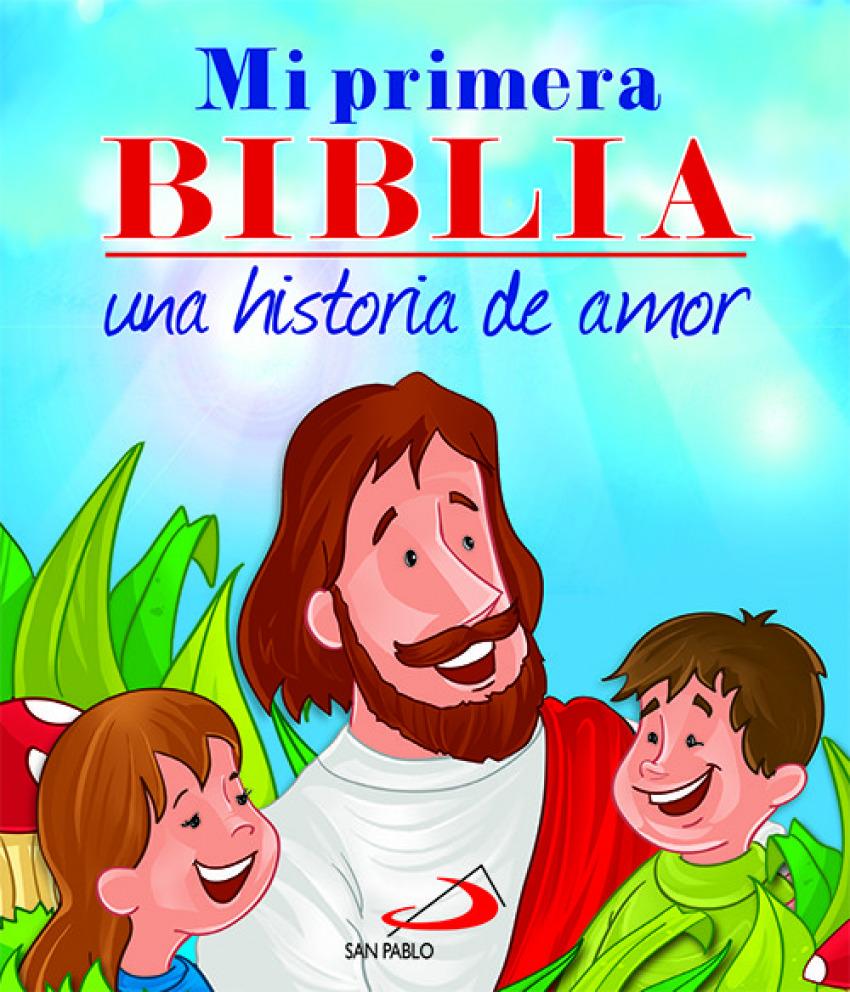 Mi primera biblia:una historia de amor 9788428541121