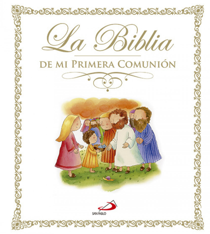 La Biblia de mi primera comunión 9788428543101