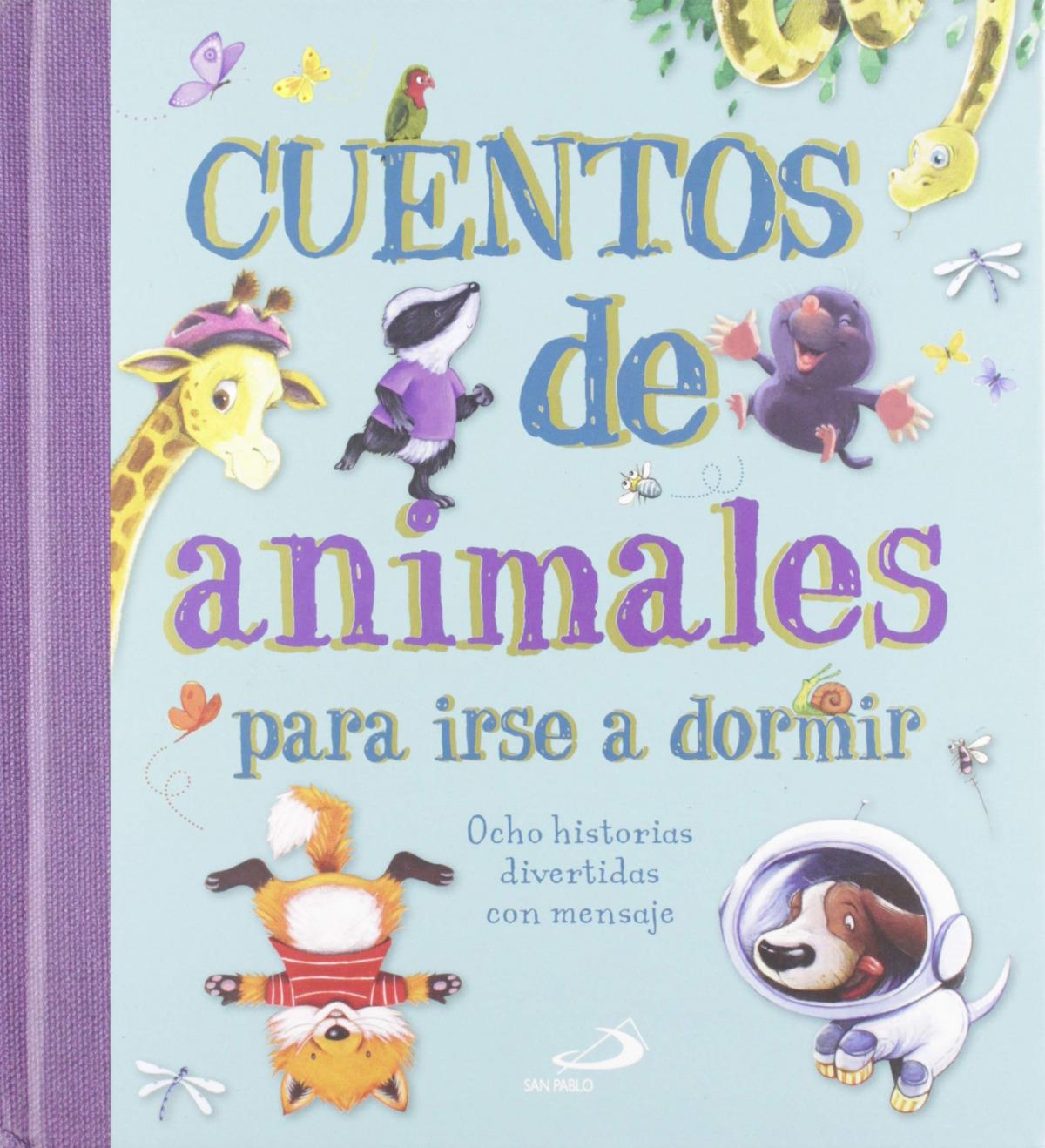 CUENTOS DE ANIMALES PARA IRSE A DORMIR 9788428557580
