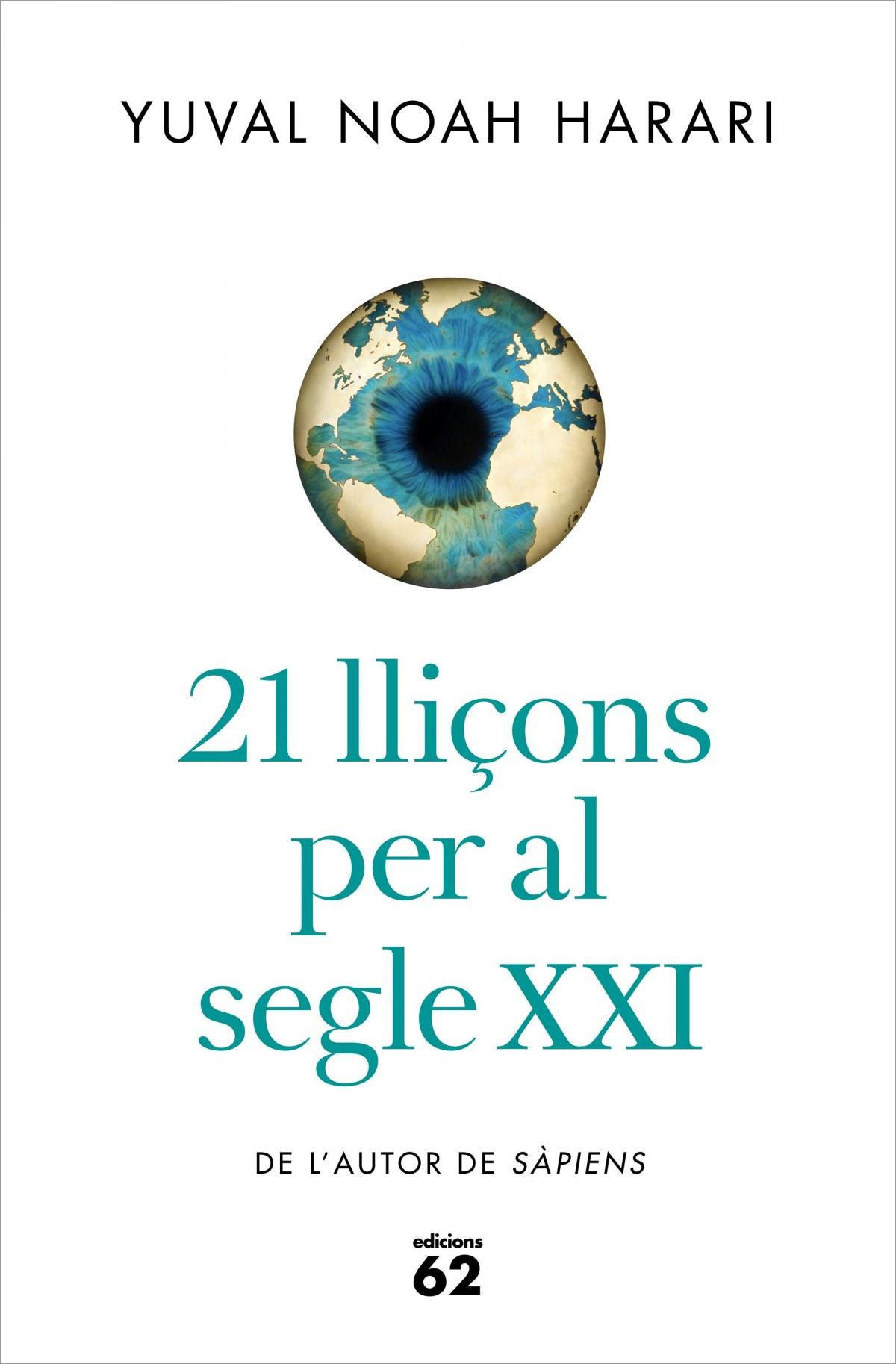 21 LLIÇONS PER AL SEGLE XXI 9788429777147