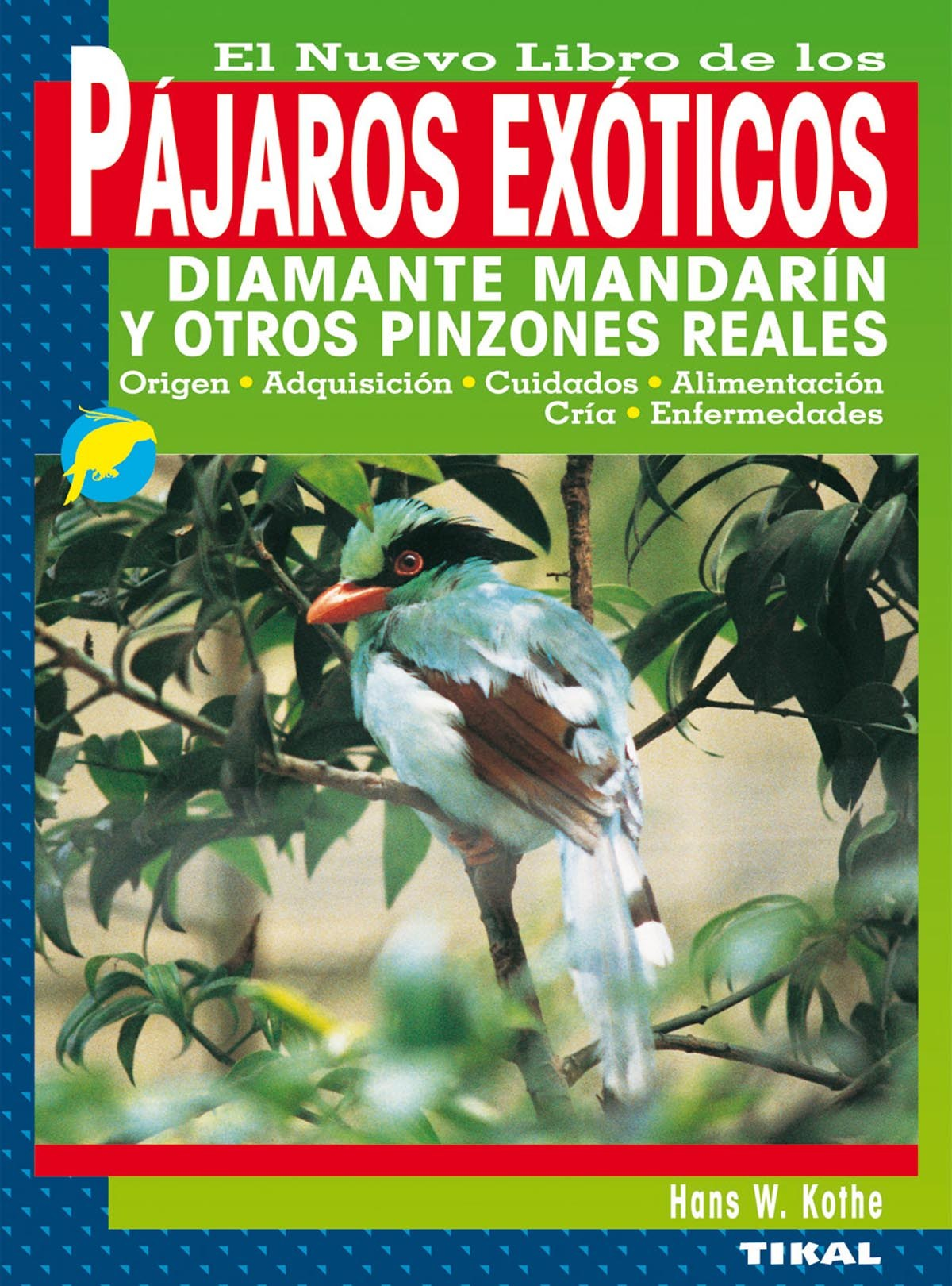 Pájaros exóticos 9788430532872