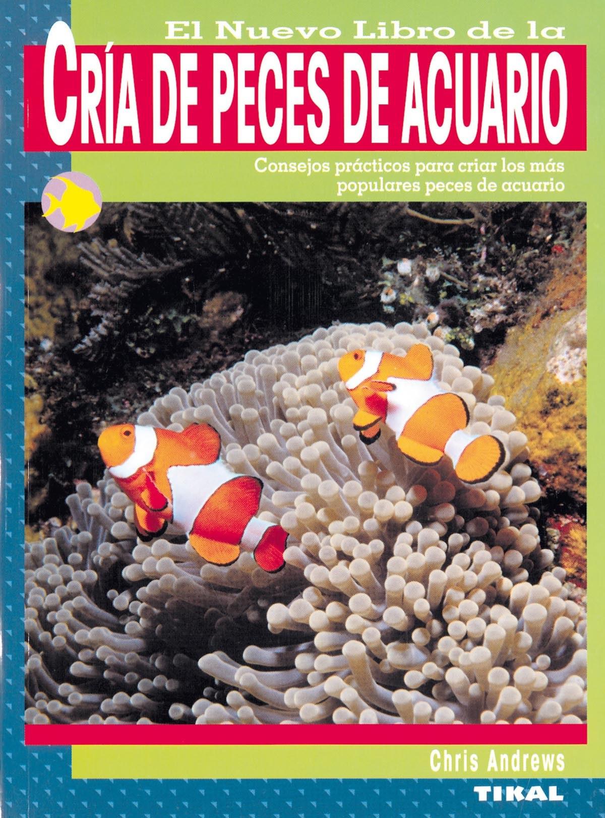 El nuevo libro de la cr¡a de peces de acuario 9788430553976
