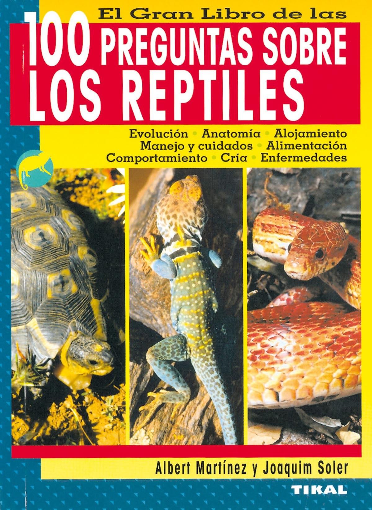El gran libro de las 100 preguntas sobre los reptiles 9788430558179