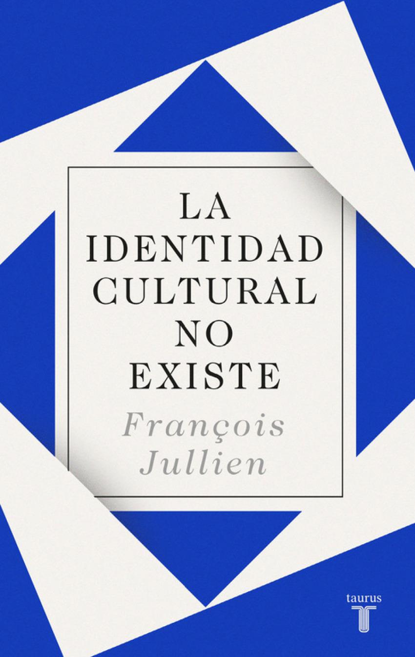 LA IDENTIDAD CULTURAL NO EXISTE 9788430619160