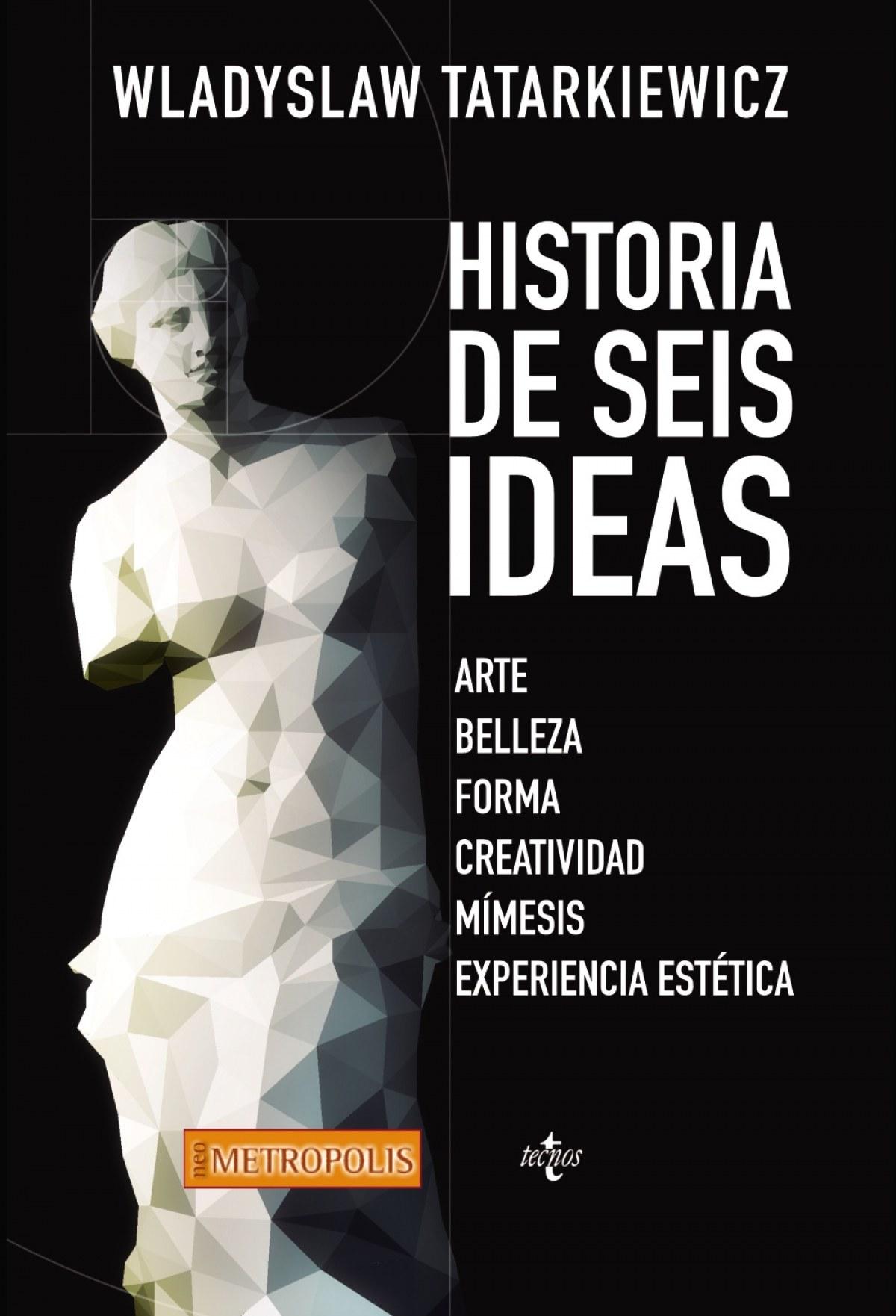 Historia de seis ideas 9788430965052