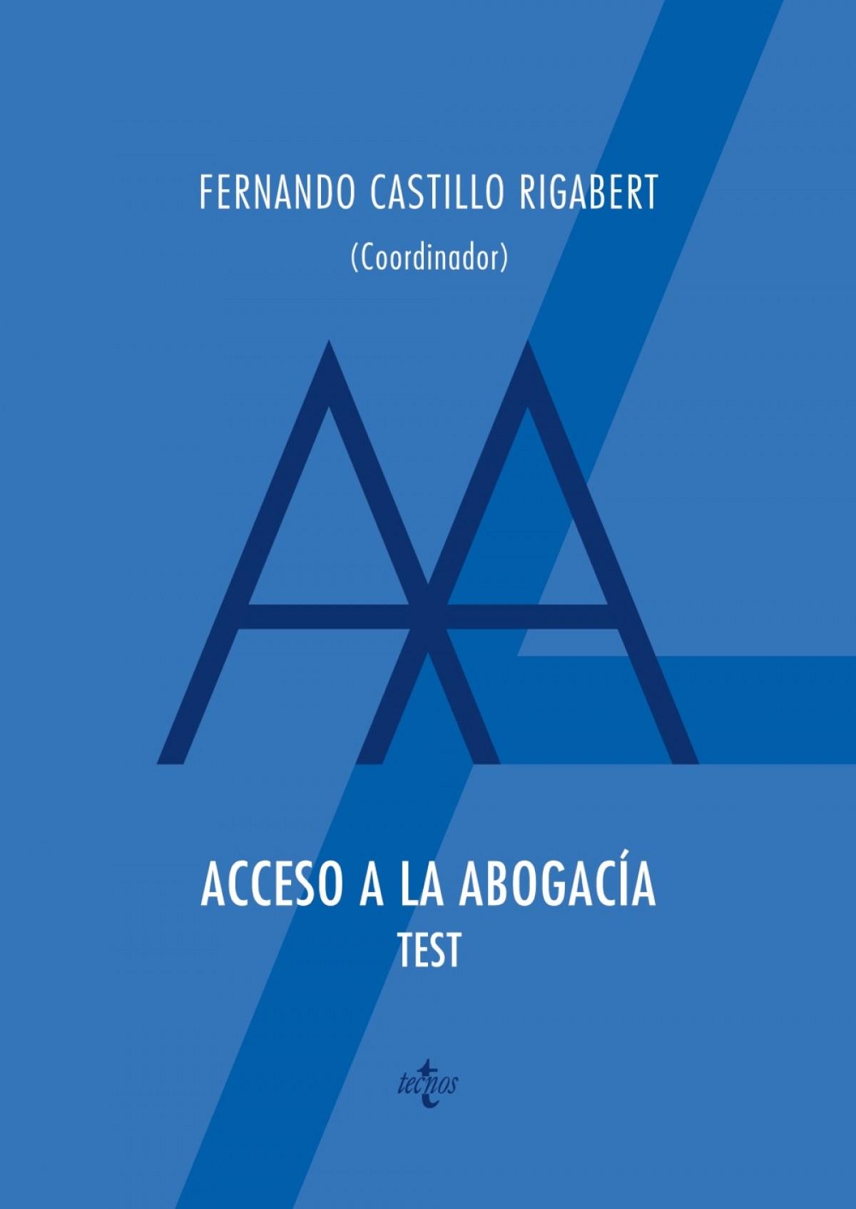 Acceso a la abogacia. Test 9788430980406