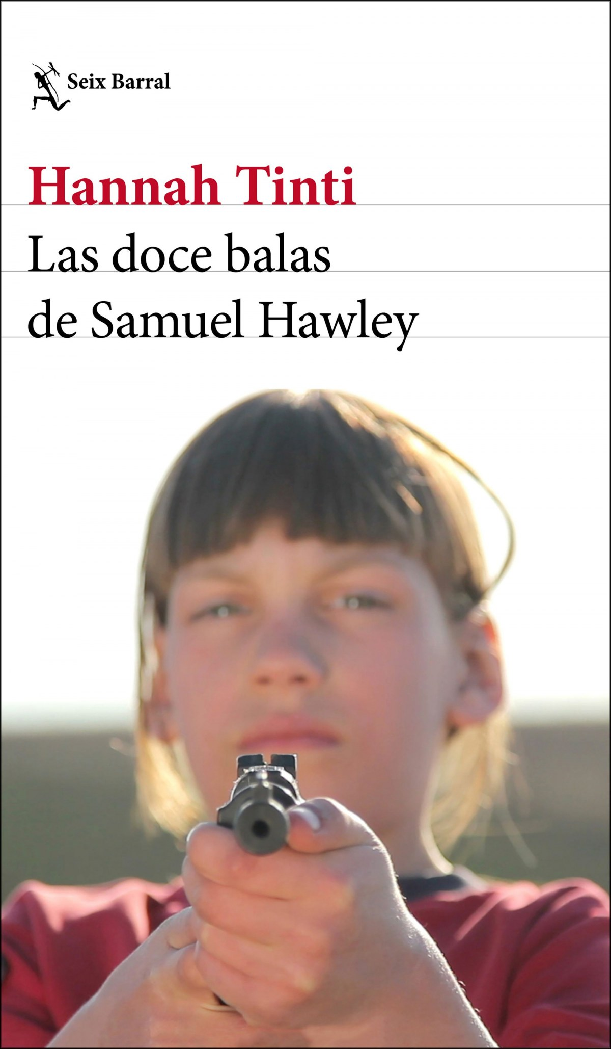 LAS DOCE BALAS DE SAMUEL HAWLEY 9788432233746