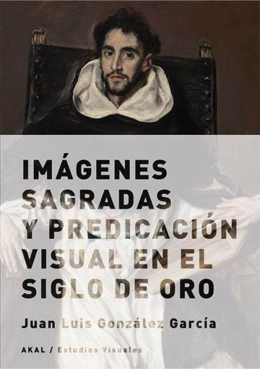 Imágenes sagradas y predicación visual en siglo de oro 9788432317675
