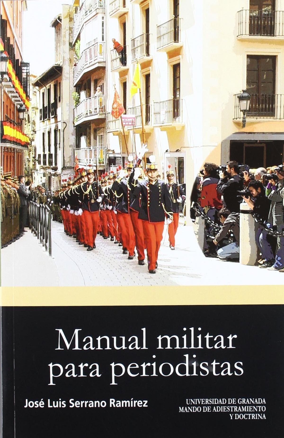 MANUAL MILITAR PARA PERIODISTAS 9788433853257