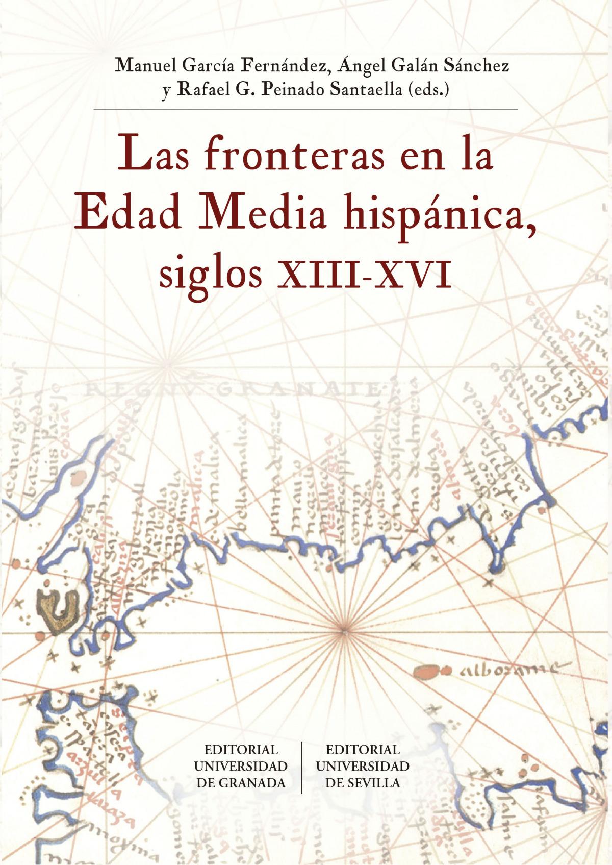 Las fronteras en la Edad Media hispánica, siglos XIII-XVI 9788433864895