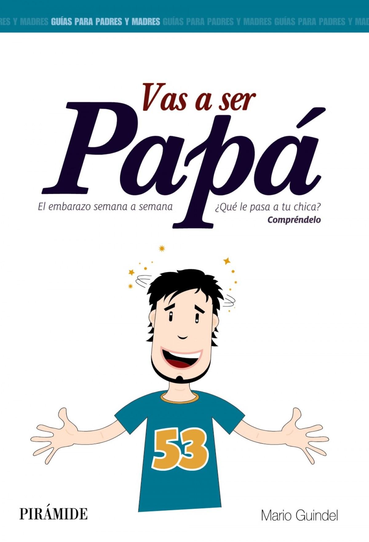 Vas a ser papá 9788436829914