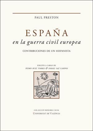 ESPAñA EN LA GUERRA CIVIL EUROPEA 9788437099163