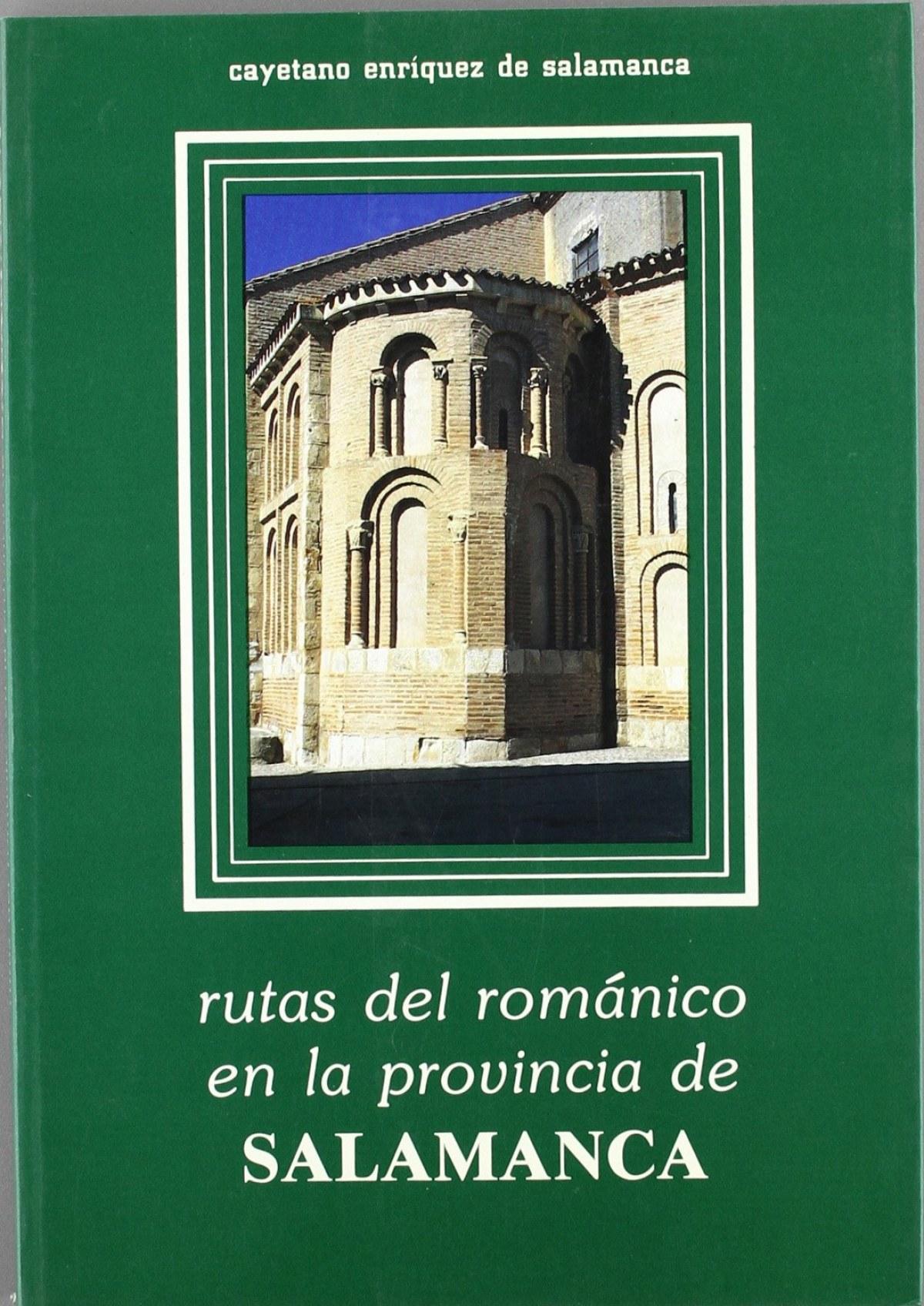 Rutas del románico en la provincia de salamanca 9788440446152