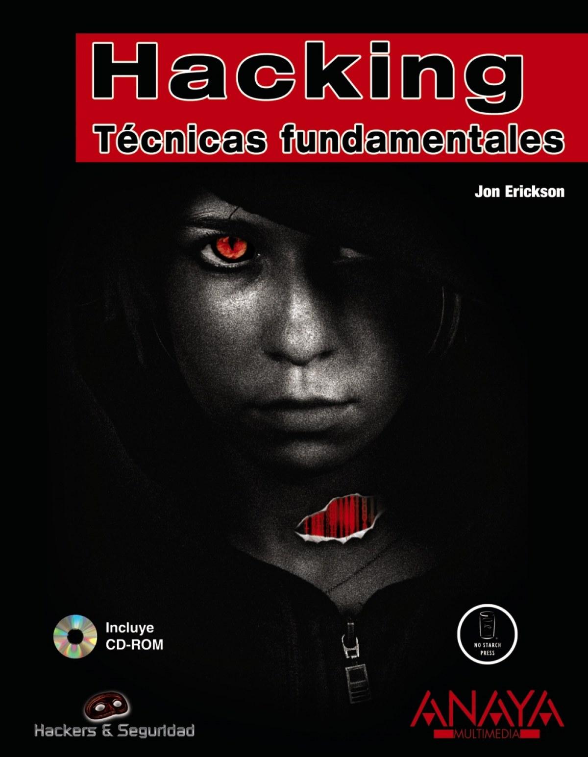 Hacking: tecnicas fundamentales 9788441524699