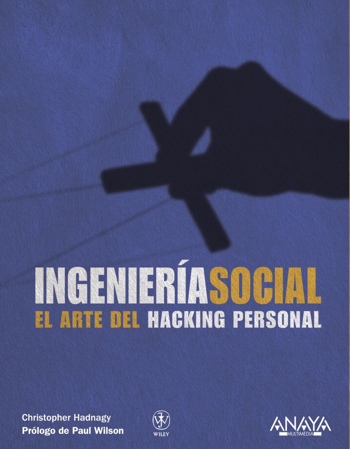 Ingenier¡a social.El arte del Hacking personal 9788441529656