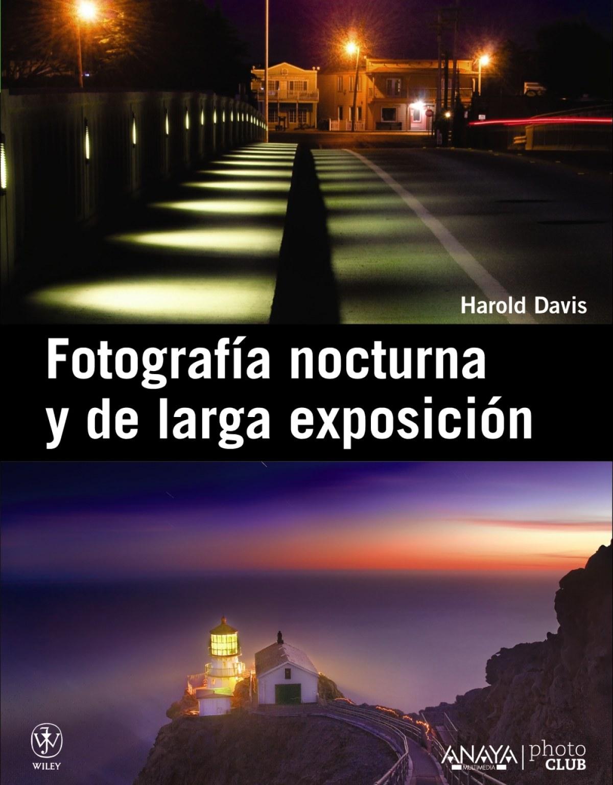Fotografia nocturna y de larga exposición 9788441531093