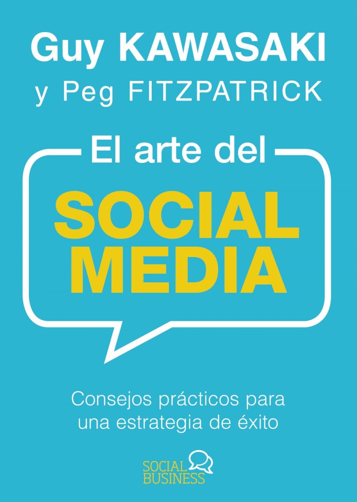 EL ARTE DEL SOCIAL MEDIA 9788441537903