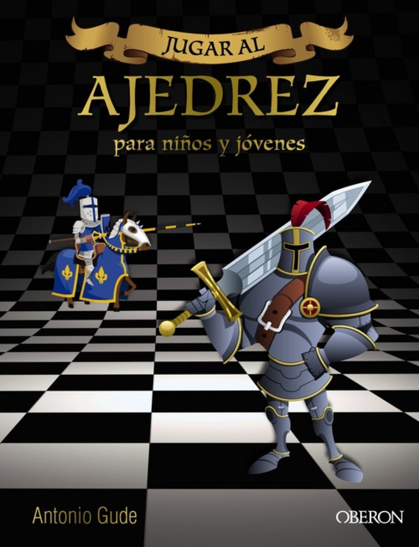 JUGAR AL AJEDREZ 9788441537972
